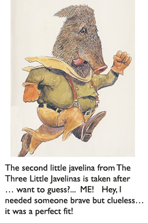 'The Second Little Javelina' from The Three Little Javelinas, Arizona Reader's Award and PBS Reading Rainbow selection written by Susan Lowell and illustrated by Jim Harris.