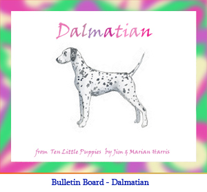 Bulletin board art of a Dalmatian dog.  Original art by illustrator Jim Harris from the counting book, Ten Little Puppies.