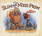 Tips by illustrator Jim Harris about using parody in children's books, based on the Southwestern title, Slim and Miss Prim.  Thoughts for creative students about illustrators' spelling woes, too!
