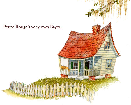 Little House on the Bayou.  Petite Rouge's very own Louisiana home.  Painted from scratch by fairy tale artist Jim Harris.
