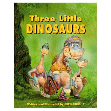 'Three Little Dinosaurs' book cover.  The amazing tale of three little brachiosaurs who out-wit the big bad Tyrannosaurus Rex.