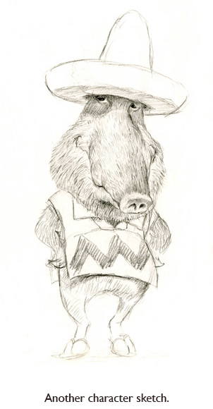 Another, skinnier, javelina sketch for The Three Little Javelinas fairytale.  Jim says he comes up with dozens of these before settling on a few favorite characters for a new picture book.